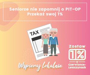 Seniorze zostaw swój 1% podatku u siebie